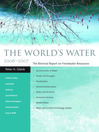The World's Water 2006-2007 (eBook): The Biennial Report on Freshwater Resources