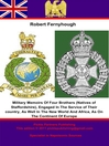 Military Memoirs of Four Brothers (Natives of Staffordshire) (eBook): Engaged in the Service of Their Country, as Well in the New World and Africa, as on the Continent of Europe