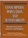 Consumption, Population, and Sustainability (eBook): Perspectives from Science and Religion