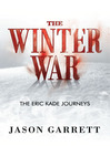 The Winter War (eBook): Eric Kade Journeys Series, Book 2