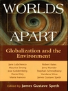Worlds Apart (eBook): Globalization and the Environment