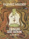 Tristan und Isolde in Full Score (eBook)