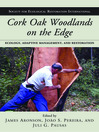 Cork Oak Woodlands on the Edge (eBook): Ecology, Adaptive Management, and Restoration