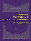 Probability, Statistics, and Decision for Civil Engineers (eBook)