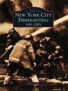 New York City Firefighting (eBook): 1901-2001
