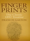 Finger Prints (eBook): The Classic 1892 Treatise