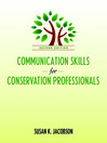 Communication Skills for Conservation Professionals (eBook)