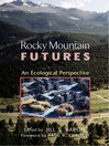 Rocky Mountain Futures (eBook): An Ecological Perspective