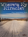 Where's My Miracle? (eBook)