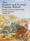 The English and Scottish Popular Ballads, Volume 4 (eBook)