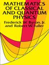 Mathematics of Classical and Quantum Physics (eBook)