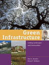 Green Infrastructure (eBook): Linking Landscapes and Communities
