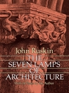 The Seven Lamps of Architecture (eBook)