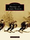 Skiing at Lake Tahoe (eBook)
