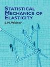 Statistical Mechanics of Elasticity (eBook)