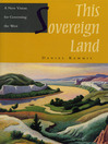 This Sovereign Land (eBook): A New Vision for Governing the West