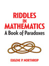 Riddles in Mathematics (eBook): A Book of Paradoxes