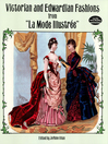 "Victorian and Edwardian Fashions from ""La Mode Illustrée"" (eBook)"