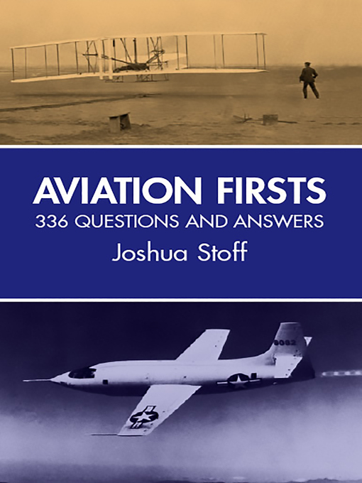 Aviation Firsts (eBook): 336 Questions and Answers