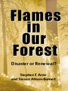 Flames in Our Forest (eBook): Disaster or Renewal?