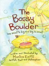 The Bossy Boulder (eBook): How Small Is Big and Big Is Small