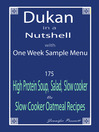 Dukan in a Nutshell (eBook): With One Week Sample Menu; 175 High Protein Soup, Salad, Slow Cooker & Slow Cooker Oatmeal Recipes