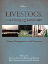 Livestock in a Changing Landscape, Volume 1 (eBook): Drivers, Consequences, and Responses