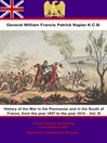 History of the War in the Peninsular and in the South of France, from the Year 1807 to the Year 1814, Volume 3 (eBook)