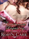 The Braeswood Tapestry (eBook)