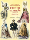 Full-Color Sourcebook of French Fashion (eBook): 15th to 19th Centuries