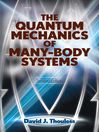The Quantum Mechanics of Many-Body Systems (eBook)