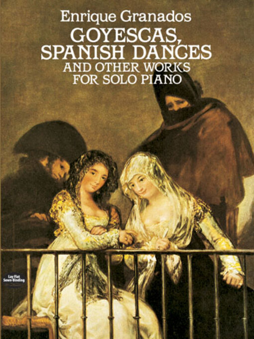 Goyescas, Spanish Dances and Other Works for Solo Piano (eBook)