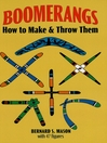 Boomerangs (eBook): How to Make and Throw Them
