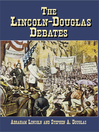 The Lincoln-Douglas Debates (eBook)