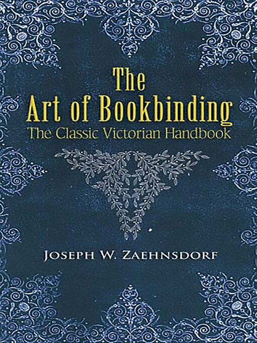 The Art of Bookbinding (eBook): The Classic Victorian Handbook