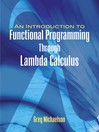 An Introduction to Functional Programming Through Lambda Calculus (eBook)