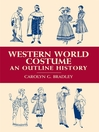 Western World Costume (eBook): An Outline History