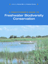 A Practitioner's Guide to Freshwater Biodiversity Conservation (eBook)