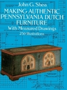Making Authentic Pennsylvania Dutch Furniture (eBook): With Measured Drawings