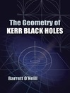The Geometry of Kerr Black Holes (eBook)