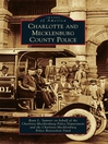 Charlotte and Mecklenburg County Police (eBook)