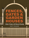 Fences, Gates and Garden Houses (eBook)