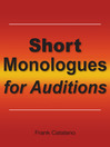 Short Monologues for Auditions (eBook)