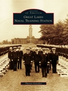 Great Lakes Naval Training Station (eBook)