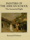 Painters of the Ashcan School (eBook): The Immortal Eight