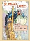The Dreamland Express (eBook)