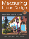 Measuring Urban Design (eBook): Metrics for Livable Places