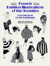 French Fashion Illustrations of the Twenties (eBook): 634 Cuts from La Vie Parisienne