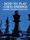 How to Play Chess Endings (eBook)