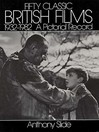 Fifty Classic British Films, 1932-1982 (eBook): A Pictorial Record